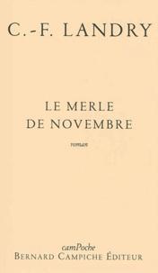 Charles-François Landry - Le Merle de novembre.