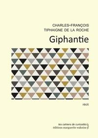 Charles-François Tiphaigne de La Roche - Giphantie.