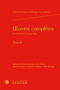 Charles-François Tiphaigne de La Roche - Oeuvres complètes - Tome II.