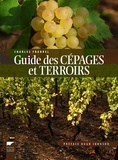 Charles Frankel - Guide des cépages et terroirs.
