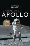 Charles Frankel - L'aventure Apollo - Comment ils ont décroché la Lune.
