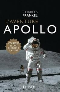 Ebook txt télécharger le fichier L'aventure Apollo  - Comment ils ont décroché la Lune en francais 9782100772407