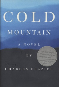 Charles Frazier - Cold Mountain.