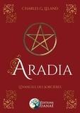 Charles G. Leland - Aradia - L'évangile des sorcières.