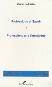 Charles Gadéa - Savoir, Travail & Société N° 1, 2003 : Professions et savoir.