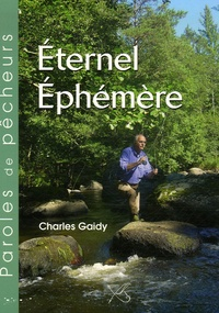 Charles Gaidy - Eternel Ephémère.