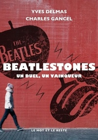 Charles Gancel et Yves Delmas - BeatleStones - Un duel, un vainqueur.