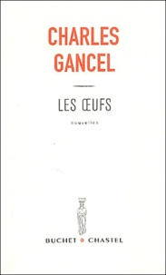 Charles Gancel - Les oeufs.