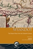 Charles Garrad et Jean-Luc Pilon - Petun to Wyandot - The Ontario Petun from the Sixteenth Century.