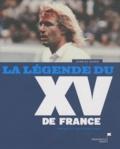 Charles Gaudin - La légende du XV de France.