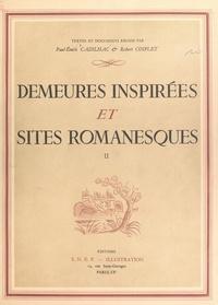 Charles Gendrot et Émile Henry - Demeures inspirées et sites romanesques (2).