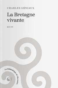 Charles Géniaux - La Bretagne vivante.