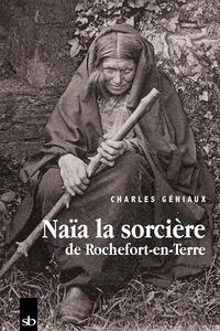 Charles Géniaux - Naïa la sorcière de Rochefort-en-Terre.