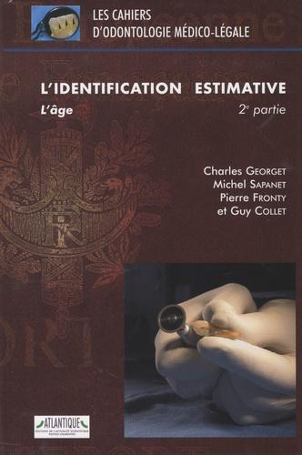 Charles Georget et Michel Sapanet - L'identification estimative - 2e partie, L'âge.