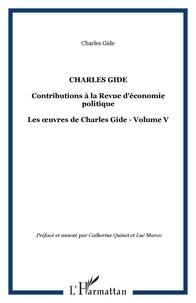 Charles Gide - Contributions à la Revue d'économie politique.