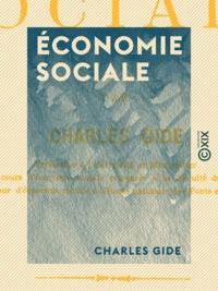 Charles Gide - Économie sociale.