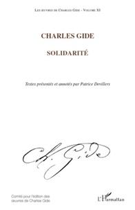 Charles Gide - Les oeuvres de Charles Gide - Tome 11, Solidarité.