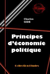 Charles Gide - Principes d'économie politique - édition intégrale.