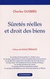 Charles Gijsbers - Sûretés réelles et droit des biens.