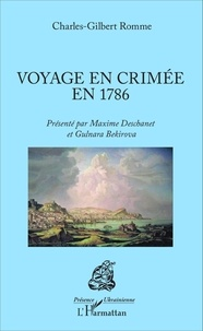 Charles-Gilbert Romme - Voyage en Crimée en 1786.