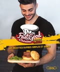 Charles Gilles-Compagnon - FastGood Cuisine - Les recettes rapides, simples et saines.