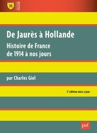 De Jaurès à Hollande - Histoire de France de 1914 à nos jours.pdf