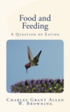 Charles Grant Allen et William Browning - Food and Feeding - A Question of Eating.