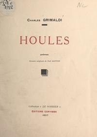 Charles Grimaldi et Noël Santon - Houles.