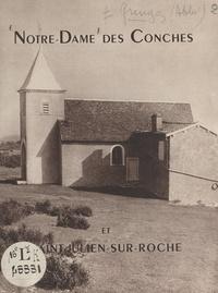 Charles Gringoz et Jean Lunand - Notre-Dame des Conches et Saint-Julien-sur-Roche.