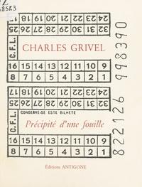Charles Grivel et Julie Ganzin - Précipité d'une fouille.