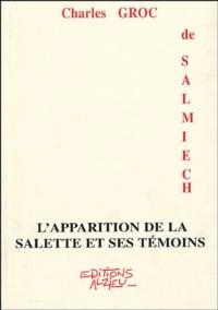 Charles Groc de Salmiech - L'apparition de La Salette et ses témoins.