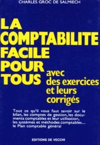 Accentsonline.fr LA COMPTABILITE FACILE POUR TOUS. Avec des exercices et leurs corrigés Image