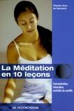 Charles Groc de Salmiech - La méditation en 10 leçons.