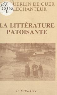 Charles Guerlin de Guer et Fernand Lechanteur - La littérature patoisante.