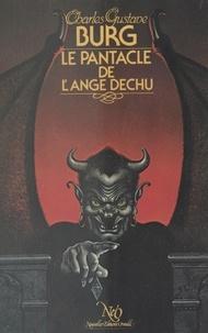 Charles-Gustave Burg - Le Pantacle de l'ange déchu.