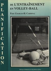 Charles H Cardinal - Planification de l'entraînement en volley-ball.