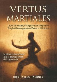 Deedr.fr Vertus martiales - Leçon de courage, de sagesse et de compassion des plus illustres guerriers d'Orient et d'Occident Image