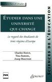 Charles Hadji et Tino Bargel - Etudier dans une université qui change - Le regard des étudiants de trois régions d'Europe.