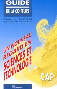 Histoiresdenlire.be Guide de la coiffure CAP. Un nouveau regard en sciences et technologie, 4ème édition Image