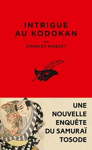 Charles Haquet - Intrigue au Kodokan.