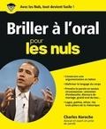 Charles Haroche - Briller à l'oral pour les nuls.