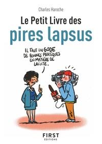 Charles Haroche - Le Petit Livre des pires lapsus.