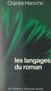 Charles Haroche - Les langages du roman.