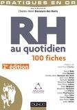 Charles-Henri Besseyre Des Horts - RH au quotidien - 2e éd. - 100 fiches.