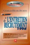 Charles-Henri Dumon - Guide de l'entretien de recrutement 1998.