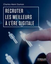 Charles-Henri Dumon - Recruter les meilleurs à l'ère digitale.