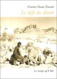 Charles-Henri Favrod - Le défi du désert suivi de Le retour au Yemen.