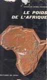 Charles-Henri Favrod - Le poids de l'Afrique.