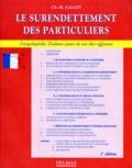 Charles-Henri Gallet - Le surendettement des particuliers.