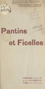 Charles-Henry Hirsch - Pantins et Ficelles.